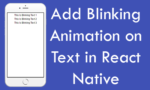 Add Blinking Animation on Text in React Native Android iOS