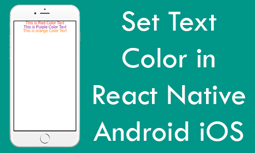 Set Text Color in React Native Android iOS Tutorial