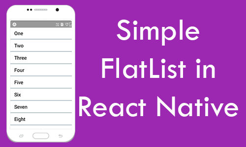 React Native Simple FlatList Component Android iOS Example