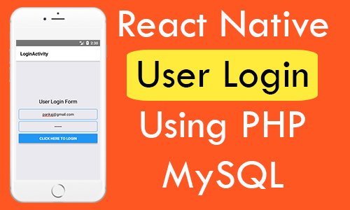 React Native User Login Using PHP MySQL Android iOS Example