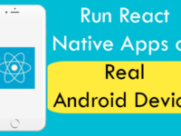 How to Test Run React Native Apps on Real Android Device In Windows
