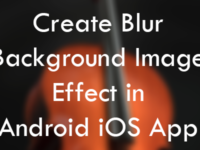 React Native Create Blur Background Image Effect in Android iOS App