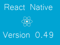 How React Native 0.49 Version is Different from Older 0.48 Version