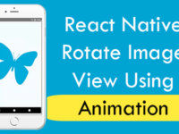 React Native Rotate Image View Using Animation Android iOS Tutorial