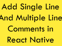 Add Single Line And Multiple Line Comments Syntax in React Native JSX