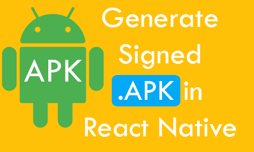 Generate signed release android APK run without server React Native