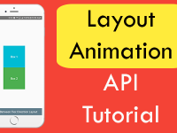 React Native Layout Animation API Android iOS Example Tutorial