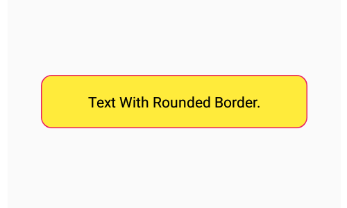 Add Rounded Corners Border to Text Component in React Native iOS Android
