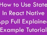 How to Use State Inside React Native App Full Explained Example Tutorial