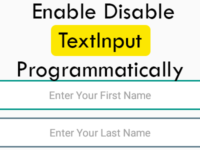 React Native Enable Disable TextInput Programmatically Android iOS