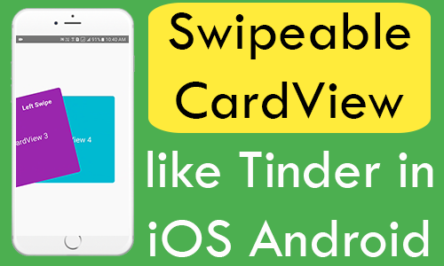 React Native Swipeable CardView like Tinder in iOS Android