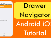 React Native Drawer Navigator Android iOS Tutorial with Hamburger Icon