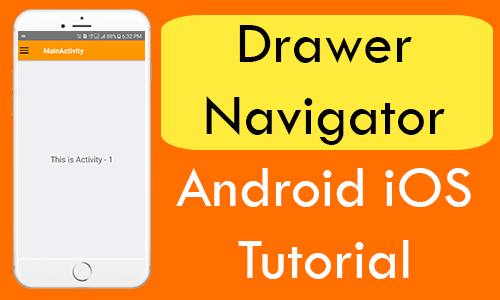 React Native Drawer Navigator Android iOS Tutorial with