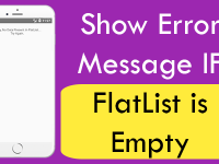 React Native Show Error Message IF FlatList is Empty No Data Present