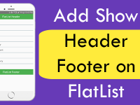 React Native Add Show Header Footer on FlatList in Android iOS Tutorial