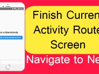 React Native Finish Current Activity Route Screen Navigate to Next using createSwitchNavigator Example Tutorial