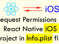 Request Add Permissions in React Native iOS Project in Info.plist file using Xcode in MAC