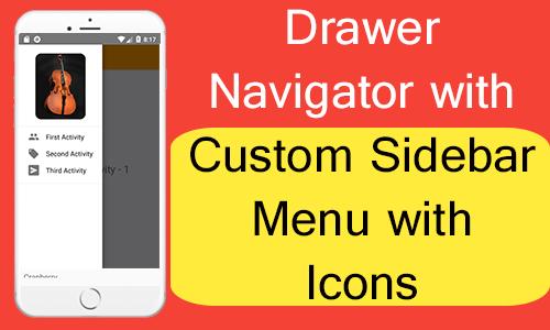 React Native Drawer Navigator with Custom Sidebar Menu with Icons
