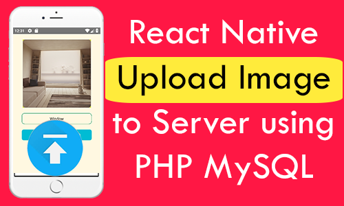 React Native Upload Image to Server using PHP MySQL iOS