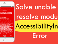 React Native Solve unable to resolve module AccessibilityInfo Error in New Project