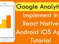 Google Analytics Implement in React Native Android iOS App Tutorial