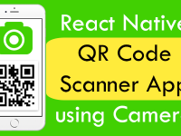 React Native QR Code Scanner App using Camera Android iOS Example