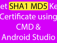 React Native Get SHA1 MD5 Key Certificate using CMD Android Studio