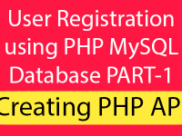 React Native User Registration using PHP MySQL Database PART-1 – Creating PHP API