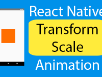 React Native Transform Scale Animation Android iOS Example
