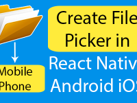 Create File Picker in React Native Android iOS Example Tutorial