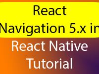 React Navigation Latest Version 5.x in React Native Example Tutorial