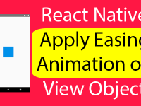 React Native Apply Easing Animation on View Object Explained Example Tutorial