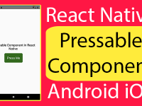 React Native Pressable Component Android iOS Example Tutorial