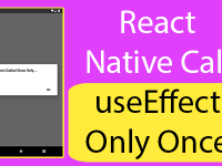 React Native Call useEffect Only Once in Functional Component Example