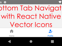 React Native createBottomTabNavigator with Vector Icons Android iOS Example