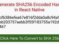 React Native Generate SHA256 Encoded Hash Key Android iOS Example