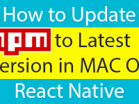 How to Update NPM to Latest Version in MAC OS React Native
